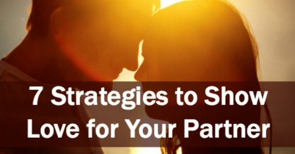 Enhance Your Relationship- 7 Strategies to Show Love for Your Partner ~ https://healthpositiveinfo.com/strategies-to-show-love-for-your-partner.html