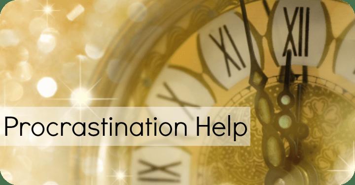 10 Tips for Procrastination Help