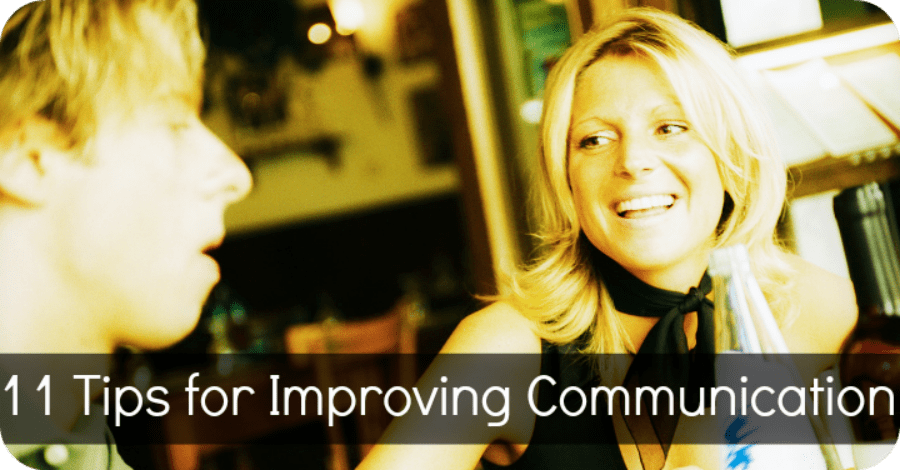11 Tips for Improving Communication