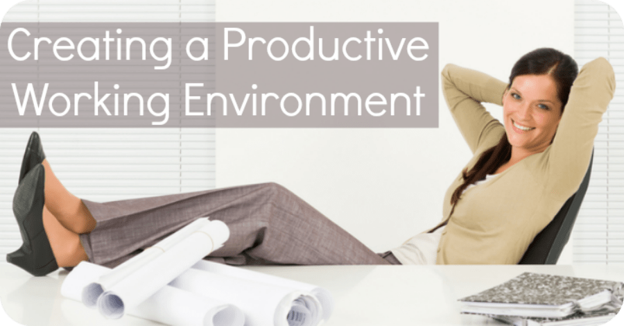 Creating a Productive Work Environment - https://healthpositiveinfo.com/creating-a-productive-working-environment.html