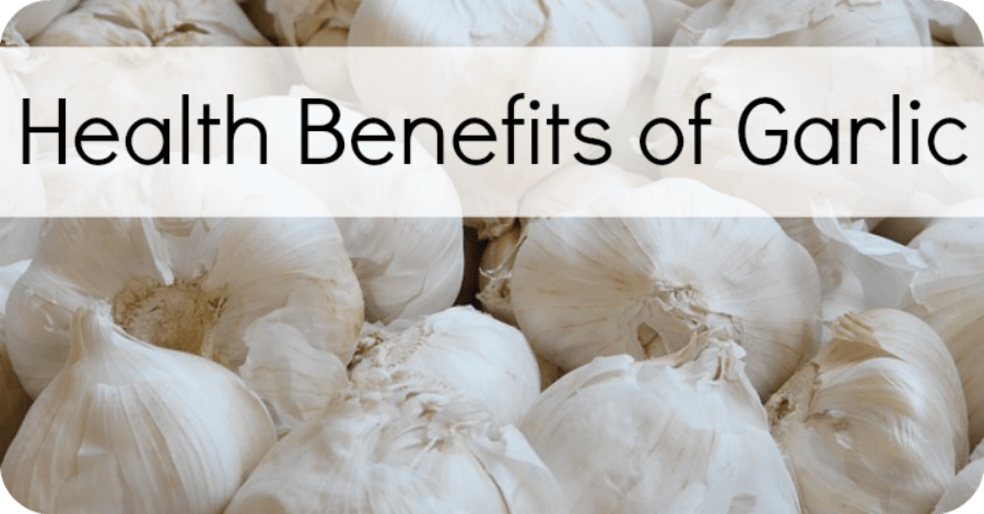 7+ Health Benefits of Garlic