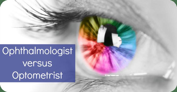 Ophthalmologist versus Optometrist