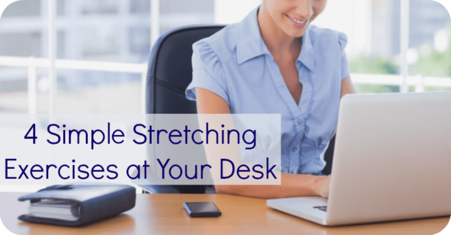 4 Simple Stretching Exercises at Your Desk - https://healthpositiveinfo.com/4-simple-stretching-exercises-at-your-desk