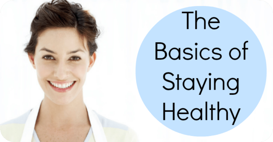 The Basics of Staying Healthy - Tips on How to Stay Healthy - https://healthpositiveinfo.com/the-basics-of-staying-healthy.html