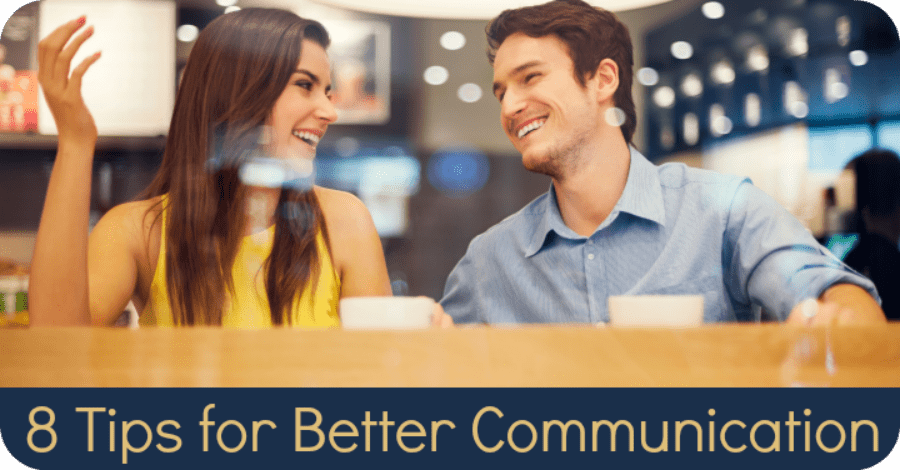 8 Tips for Better Communication