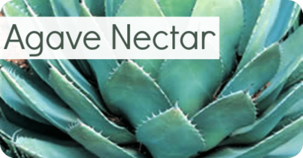 Agave Nectar – Not a Good Alternative
