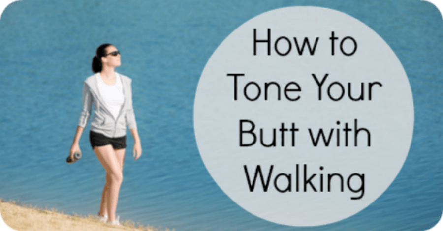 How to Tone Your Butt - Walking - https://healthpositiveinfo.com/how-to-tone-your-butt-with-walking.html ‎