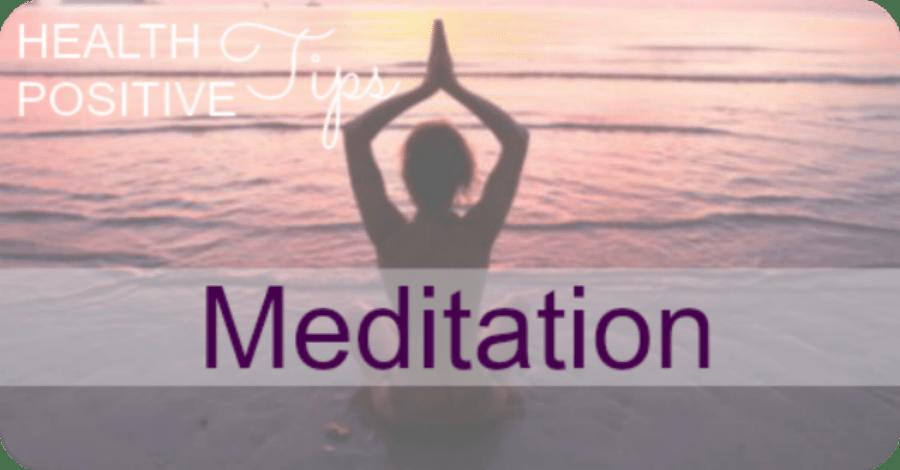 https://healthpositiveinfo.com/health-positive-tip-meditation.html