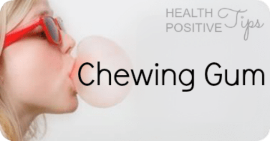 Health Positive Tip: Chewing Gum - https://healthpositiveinfo.com/health-positive-tip-chewing-gum.html