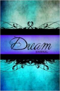 Dream Journal - http://www.amazon.com/s/?_encoding=UTF8&camp=213733&creative=393193&linkCode=shr&tag=wwwdogtreatsd-20&linkId=2QZFOPFGRKTUKWRJ&rl=search-alias%3Daps&field-keywords=dream%20journal&sprefix=dream+j%2Caps&rh=i%3Aaps%2Ck%3Adream%20journal