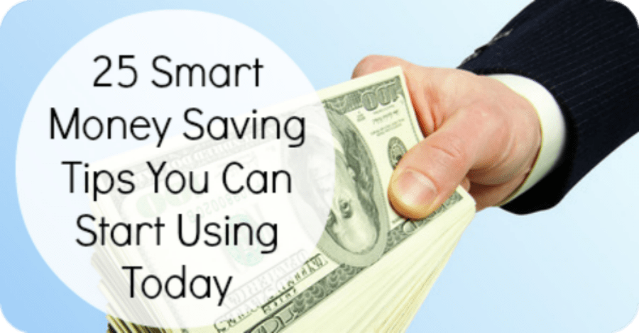 25 Smart Money Saving Tips You Can Start Using Today