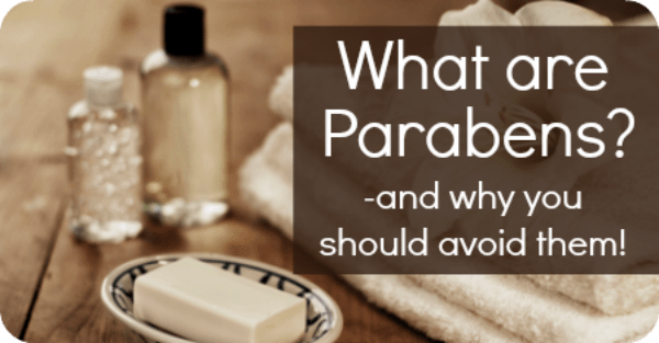 What are Parabens? …and why you should avoid them!