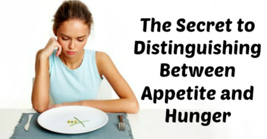 Distinguishing Between Appetite and Hunger
