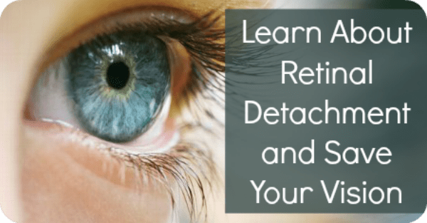 Learn About Retinal Detachment and Save Your Vision