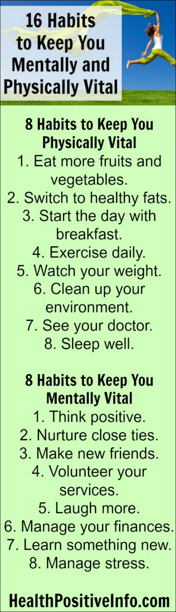 16 Habits to Keep You Mentally and Physically Healthy - https://healthpositiveinfo.com/16-habits-to-keep-you-mentally-and-physically-vital-even-as-you-age.html