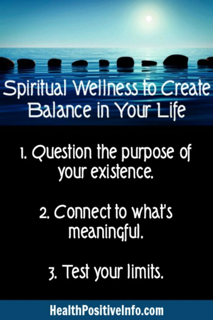 Spiritual Wellness to Create Balance in Your Life - https://healthpositiveinfo.com/spiritual-wellness-to-create-balance-in-your-life.html