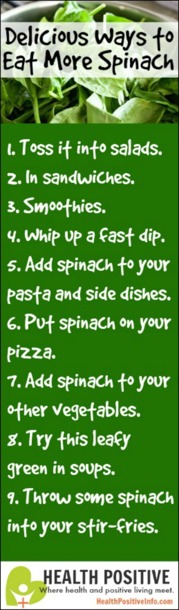 Delicious Ways to Eat More Spinach - https://healthpositiveinfo.com/delicious-ways-to-eat-more-spinach.html