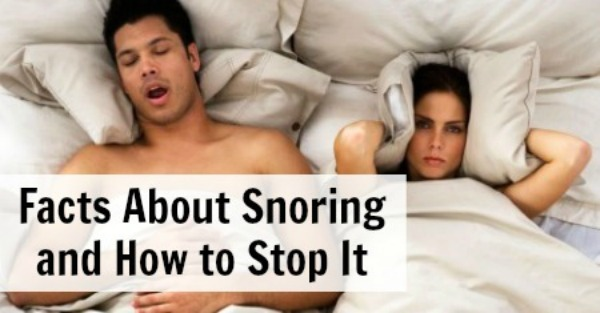 Facts About Snoring and How to Stop It ~ https://healthpositiveinfo.com/facts-about-snoring-and-how-to-stop-it.html