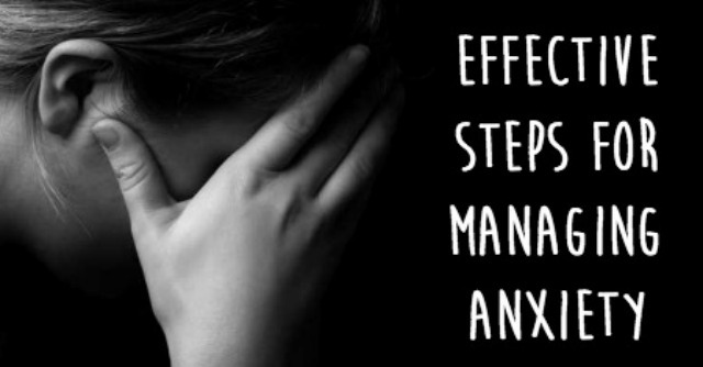 Effective Steps for Managing Anxiety ~ https://healthpositiveinfo.com/effective-steps-for-managing-anxiety.html