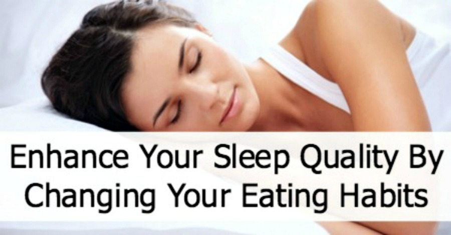 Enhance Sleep Quality By Changing Your Eating Habits - https://healthpositiveinfo.com/enhance-your-sleep-quality-by-changing-your-eating-habits.html