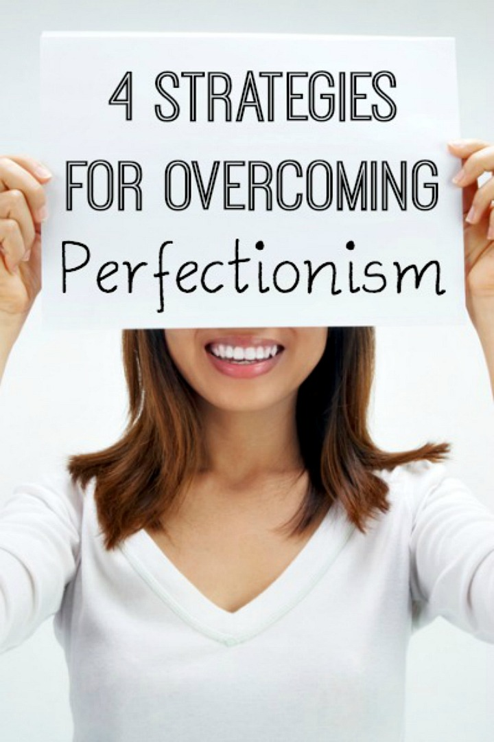 4 Strategies for Overcoming Perfectionism - https://healthpositiveinfo.com/perfectionism.html