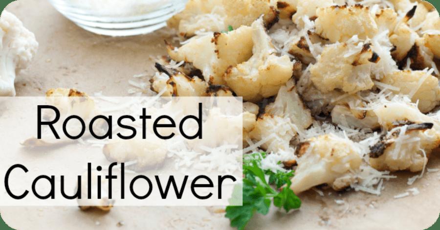 Roasted Cauliflower Recipe - https://healthpositiveinfo.com/roasted-cauliflower-recipe.html