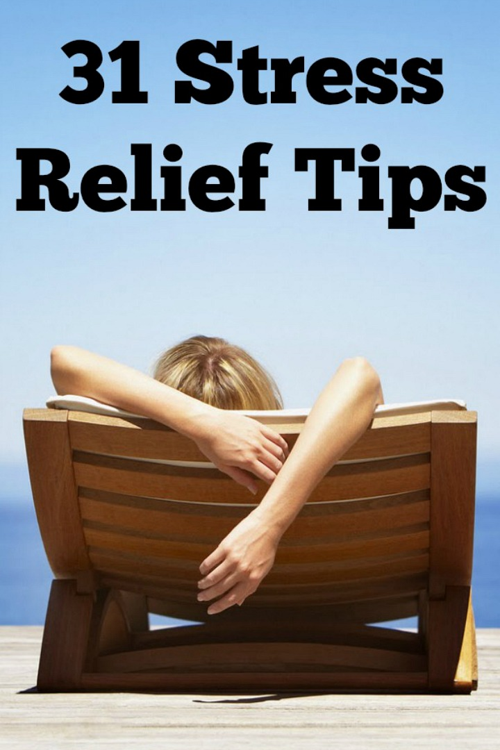 31 Stress Relief Tips - https://healthpositiveinfo.com/31-stress-relief-tips.html