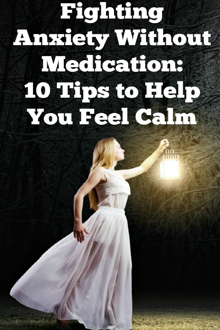 Fighting Anxiety Without Medication: 10 Tips - https://healthpositiveinfo.com/fighting-anxiety-without-medication.html