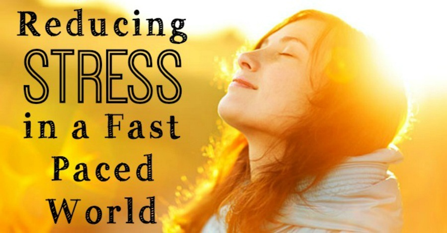 Reducing Stress in a Fast Paced World - https://healthpositiveinfo.com/reducing-stress-fast-paced-world.html