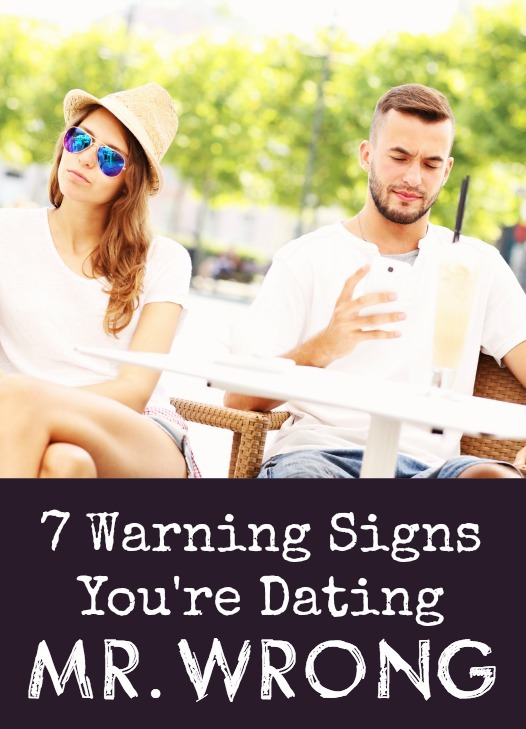 7 Warning Signs You're Dating Mr. Wrong ~ http://healthpositiveinfo.com/signs-youre-dating-mr-wrong.html