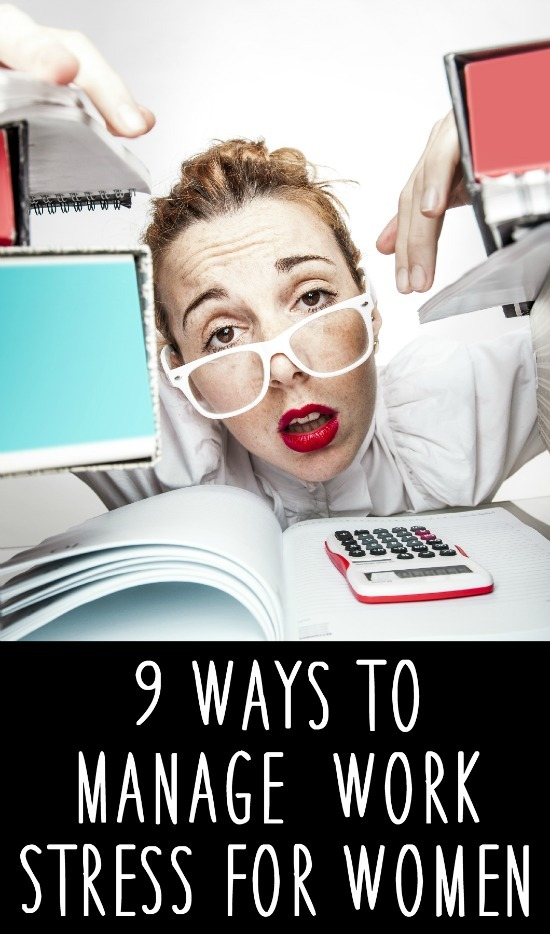 9 Ways to Manage Work Stress for Women ~