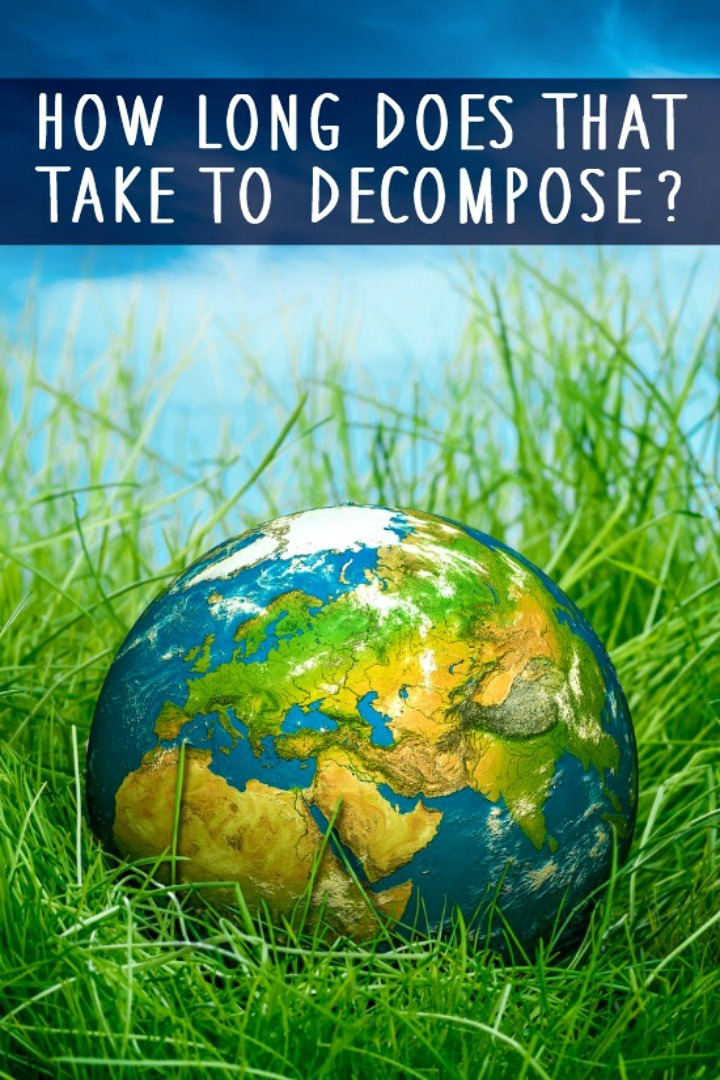 How Long Does It Take to Decompose? - https://healthpositiveinfo.com/how-long-to-decompose.html