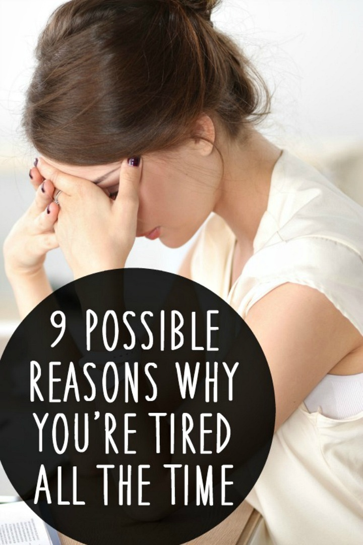 9 Possible Reasons Why You're Tired All the Time - https://healthpositiveinfo.com/reasons-why-youre-tired-all-the-time.html