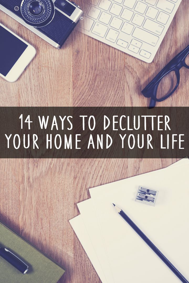 14 Ways to Declutter Your Home and Your Life ~ https://healthpositiveinfo.com/ways-to-declutter-your-home-and-your-life.html